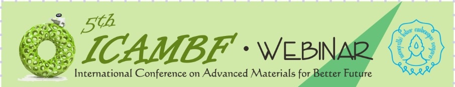 ICAMBF| 5th INTERNATIONAL CONFERENCE ADVANCED MATERIALS FOR BETTER FUTURE 2020